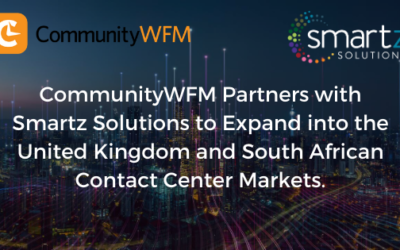 CommunityWFM Partners with Smartz Solutions to Expand into the United Kingdom and South African Contact Center Markets