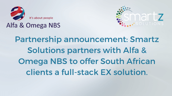 Partnership announcement: Smartz Solutions partners with Alfa & Omega NBS to offer South African clients a full-stack EX solution.