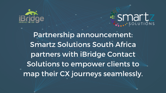 Partnership announcement: Smartz Solutions South Africa partners with iBridge Contact Solutions to empower clients to map their CX journeys seamlessly.